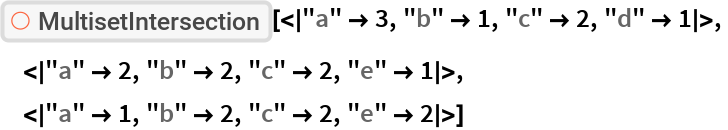 """ResourceFunction[  """"MultisetIntersection""""][<
